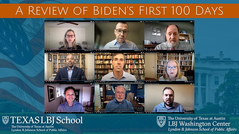 9 screenshots of women and men during a webinar of LBJ School faculty on President Biden's first 100 days