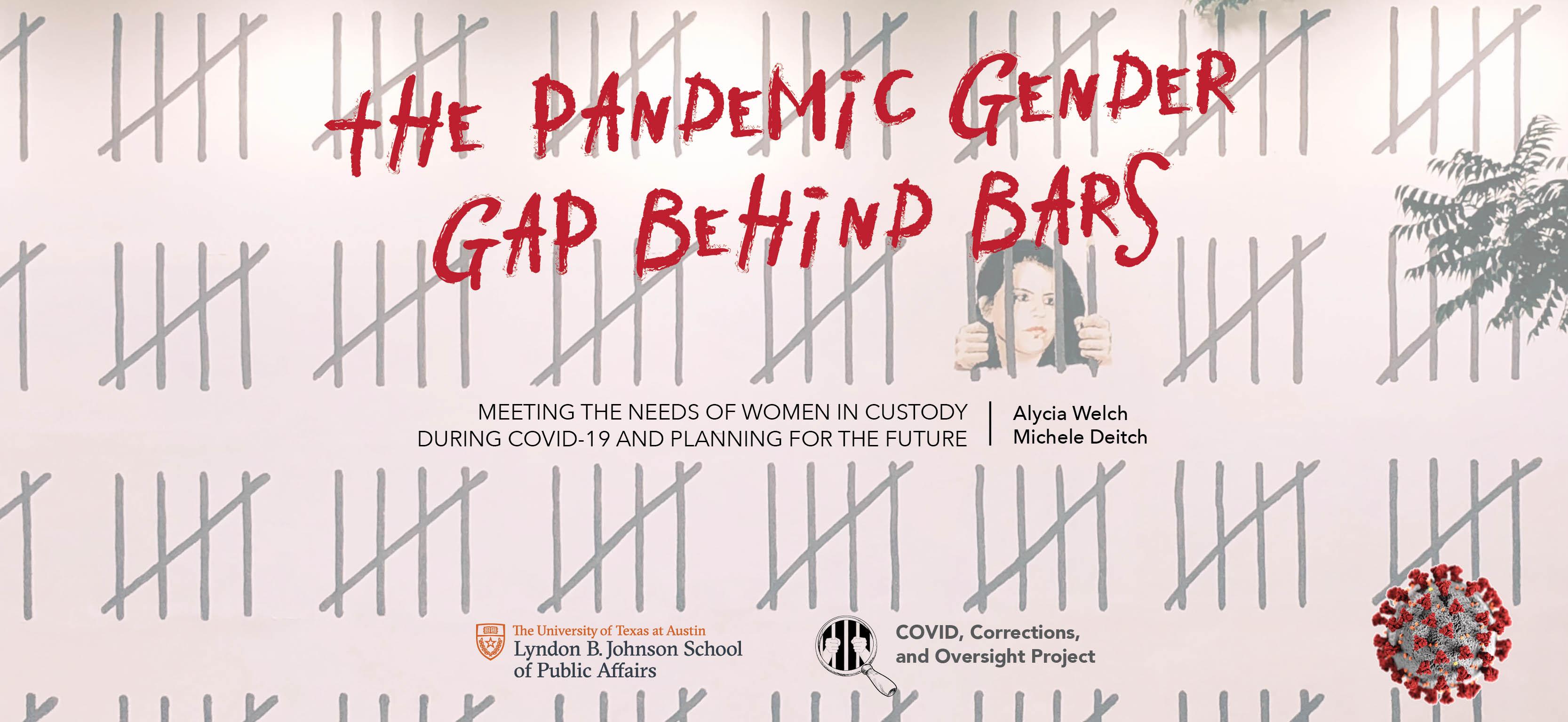 The Pandemic Gender Gap Behind Bars by Alycia Welch, Michele Deitch